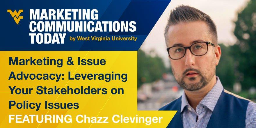 Marketing & Issue Advocacy: Leveraging Your Stakeholders on Policy Issues